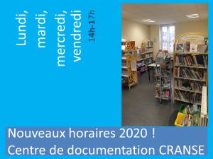 ► Nouveaux horaires du centre de documentation du CRANSE en 2020 ◄