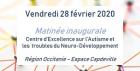 Matinée inaugurale du CeAND : une conférence pour présenter les activités du Centre d'excellence sur l'autisme et les troubles du neuro-développement - 28 février 2020 - Montpellier